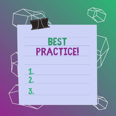 Word writing text Best Practice. Business photo showcasing commercial procedures accepted prescribed being correct Paper lines binder clip cardboard blank square notebook color background