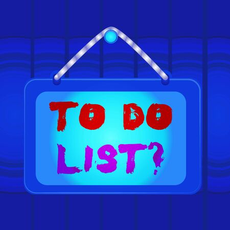 Writing note showing To Do List Question. Business concept for Series of task to be done organized in priority order Board fixed nail frame colored background rectangle panel