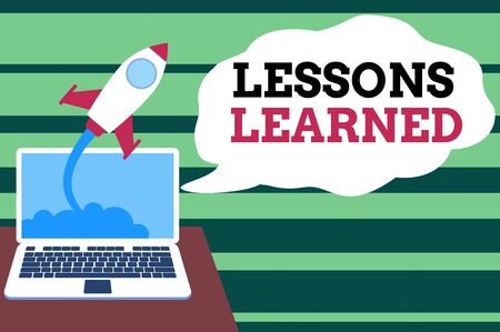 Handwriting text Lessons Learned. Conceptual photo the knowledge or understanding gained by experience Successful rocket launching clouds out laptop background. Startup growing