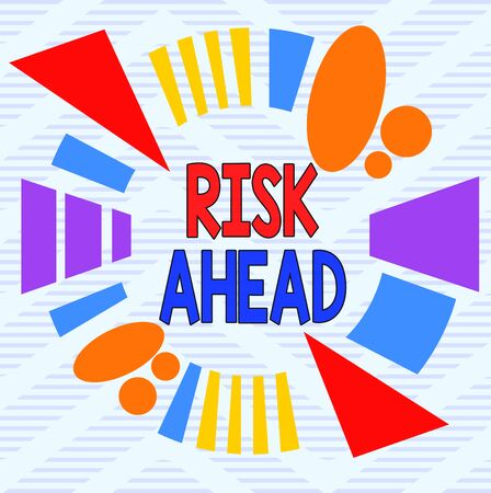 Word writing text Risk Ahead. Business photo showcasing A probability or threat of damage, injury, liability, loss Asymmetrical uneven shaped format pattern object outline multicolour design