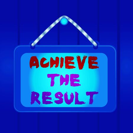 Writing note showing Achieve The Result. Business concept for Receive successful result from hard work make you happy Board fixed nail frame colored background rectangle panel Stock fotó