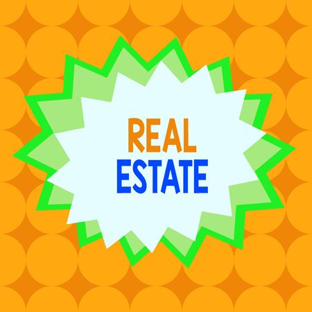 Text sign showing Real Estate. Business photo text the property consisting of land and the buildings on it Asymmetrical uneven shaped format pattern object outline multicolour design