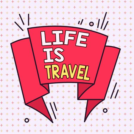 Handwriting text Life Is Travel. Conceptual photo Exposure to the diversity Tourism Promoting Landmarks Asymmetrical uneven shaped format pattern object outline multicolour design 版權商用圖片