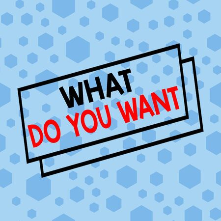 Text sign showing What Do You Want. Business photo text used for offering something to someone or asking their need Randomly Scattered Blue Hexagons Sexangles Seamless Matching Background