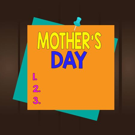 Writing note showing Mother S Day. Business concept for a celebration honoring the mother of the family or motherhood Reminder color background thumbtack tack memo pin square