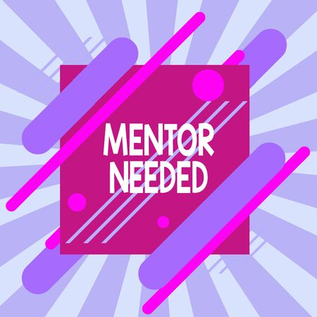 Text sign showing Mentor Needed. Business photo text wanted help for more experienced or more knowledgeable demonstrating Asymmetrical uneven shaped format pattern object outline multicolour design 版權商用圖片