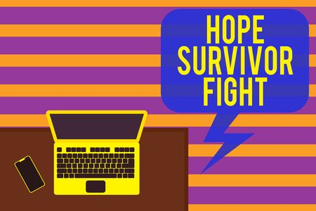 Writing note showing Hope Survivor Fight. Business concept for stand against your illness be fighter stick to dreams Office working place laptop lying wooden desk smartphone