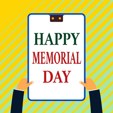 Writing note showing Happy Memorial Day. Business concept for Honoring Remembering those who died in military service White rectangle clipboard with blue frame has two holes holds by hands