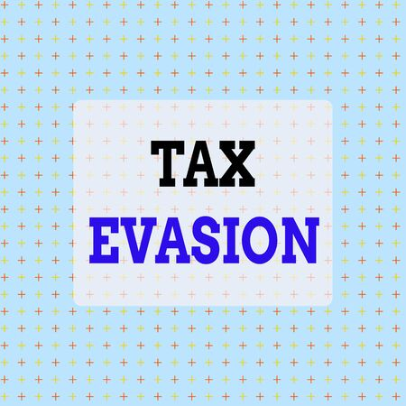 Conceptual hand writing showing Tax Evasion. Concept meaning the failure to pay or the deliberate underpayment of taxes Infinite Endless Aligned Two Tone CrossStitch Plus Sign Pattern