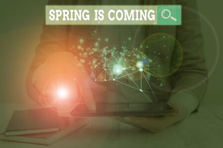 Handwriting text writing Spring Is Coming. Conceptual photo After winter season is approaching Enjoy nature flowers sun