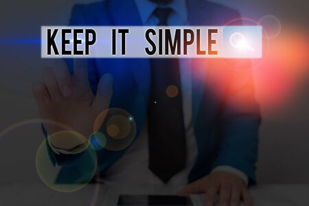 Text sign showing Keep It Simple. Business photo text Easy to toss around Understandable Generic terminology