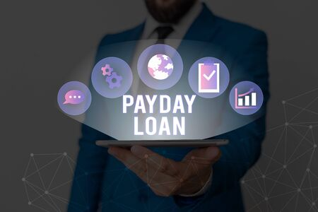 Conceptual hand writing showing Payday Loan. Concept meaning Something lent or furnished on condition being returned