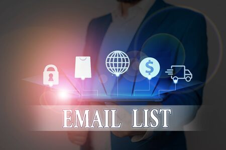 Text sign showing Email List. Business photo showcasing widespread distribution of information to analysisy Internet users