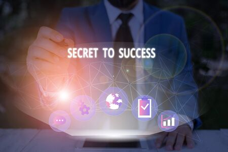 Word writing text Secret To Success. Business photo showcasing Unexplained attainment of fame wealth or social status