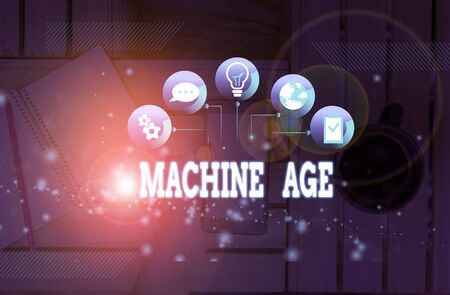 Handwriting text Machine Age. Conceptual photo period of development of new technology and industrial processes Standard-Bild - 134416764