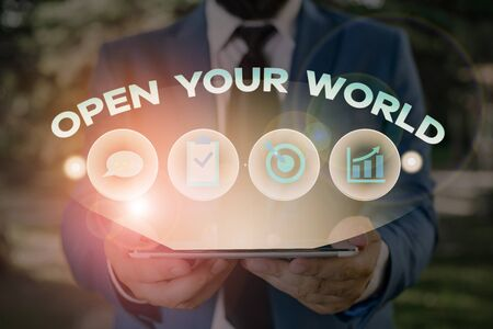 Text sign showing Open Your World. Business photo showcasing Broaden your mind and mentality from any negativity