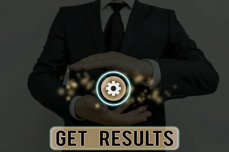 Text sign showing Get Results. Business photo showcasing to proceed or arise as a consequence effect or conclusion