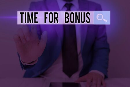 Text sign showing Time For Bonus. Business photo text a sum of money added to a demonstrating s is wages as a reward