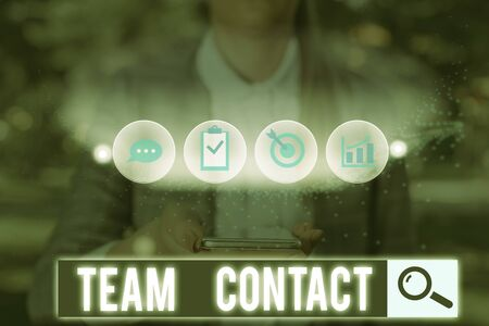 Text sign showing Team Contact. Business photo text The interaction of the individuals on a team or group