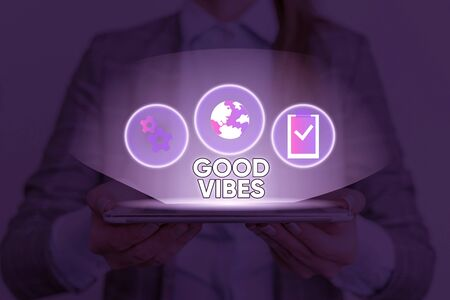 Text sign showing Good Vibes. Business photo text slang phrase for the positive feelings given off by a demonstrating