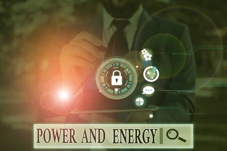 Handwriting text Power And Energy. Conceptual photo Electricity electric distribution industry Energetic