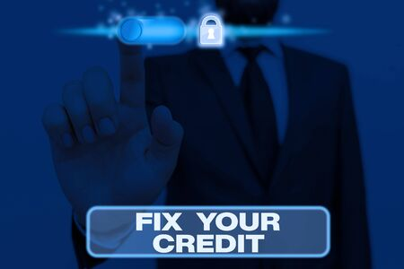 Writing note showing Fix Your Credit. Business concept for Keep balances low on credit cards and other credit
