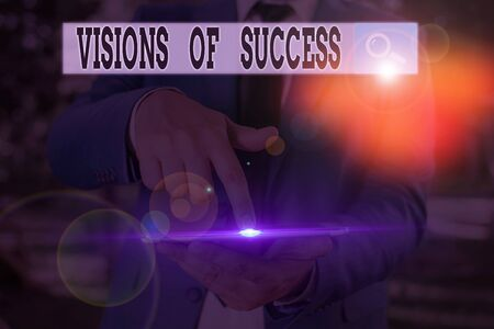 Text sign showing Visions Of Success. Business photo text Clear End Result of Purpose Goal Perspective Plan