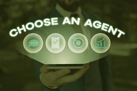 Word writing text Choose An Agent. Business photo showcasing Choose someone who chooses decisions on behalf of you