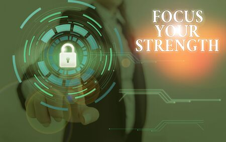 Word writing text Focus Your Strength. Business photo showcasing Improve skills work on weakness points think more