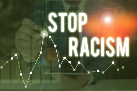 Handwriting text Stop Racism. Conceptual photo end the antagonism directed against someone of a different race