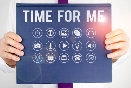 Text sign showing Time For Me. Business photo showcasing I will take a moment to be with myself Meditate Relax Happiness