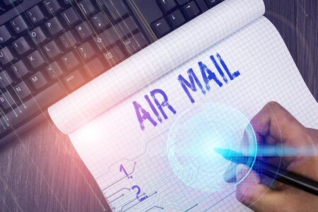 Writing note showing Air Mail. Business concept for the bags of letters and packages that are transported by aircraft