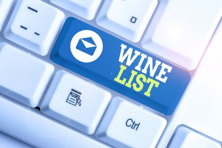 Word writing text Wine List. Business photo showcasing menu of wine selections for purchase typically in a restaurant White pc keyboard with empty note paper above white background key copy space