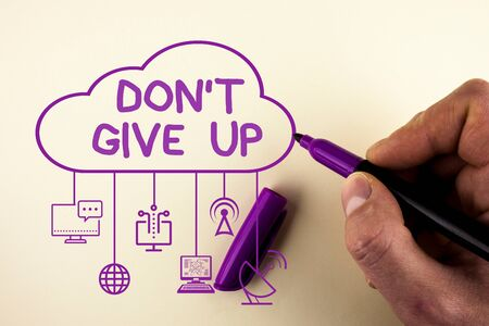 Writing note showing Don T Give Up. Business concept for Determined Persevering Continue to Believe in Yourself Stock fotó