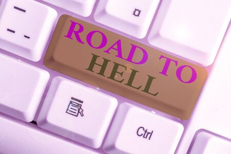 Text sign showing Road To Hell. Business photo showcasing Extremely dangerous passageway Dark Ri Unsafe travel