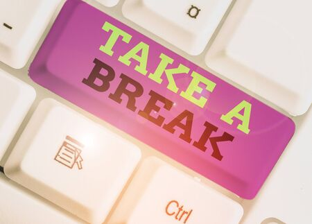 Handwriting text Take A Break. Conceptual photo Resting Stop doing something recreation time get out of work
