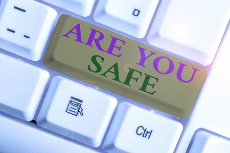 Text sign showing Are You Safe. Business photo showcasing Free from danger Not anticipating any Harm Hurt physically Stock fotó