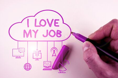 Writing note showing I Love My Job. Business concept for Enjoying the daily tasked assigned Contented on the occupation