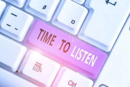 Writing note showing Time To Listen. Business concept for Give attention to someone or something in order to hear Stock Photo