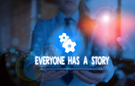 Word writing text Everyone Has A Story. Business photo showcasing Background storytelling telling your memories tales