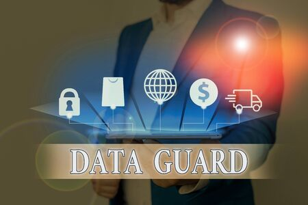 Text sign showing Data Guard. Business photo showcasing analysisage databases to survive disasters and data corruptions