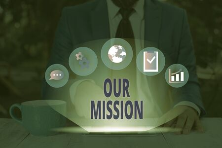 Word writing text Our Mission. Business photo showcasing A written declaration of an organization s is core purpose