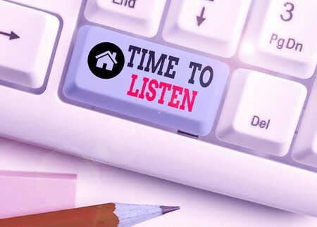 Word writing text Time To Listen. Business photo showcasing Give attention to someone or something in order to hear