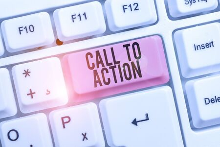 Writing note showing Call To Action. Business concept for Encourage Decision Move to advance Successful strategy Keyboard with note paper on white background key copy space