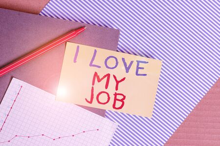 Conceptual hand writing showing I Love My Job. Concept meaning Enjoying the daily tasked assigned Contented on the occupation Striped paperboard cardboard office study supplies chart