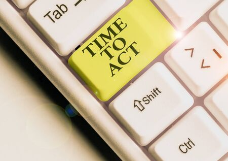 Word writing text Time To Act. Business photo showcasing Do it now Response Immediately Something need to be done