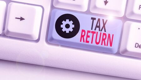 Text sign showing Tax Return. Business photo text Tax payer financial information Tax Liability and Payment report Stockfoto