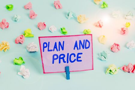 Conceptual hand writing showing Plan And Price. Concept meaning setting decent price for product to sale according market Colored crumpled papers empty reminder blue floor clothespin 写真素材