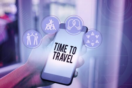 Word writing text Time To Travel. Business photo showcasing Moving or going from one place to another on vacation