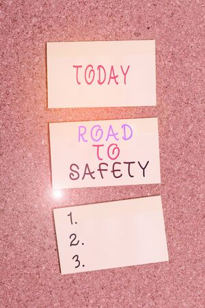Text sign showing Road To Safety. Business photo showcasing Secure travel protect yourself and others Warning Caution Vertical empty sticker reminder memo square billboard corkboard desk paper